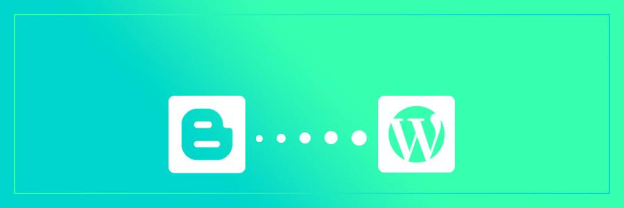 chuyển dữ liệu từ blogger sang wordpress