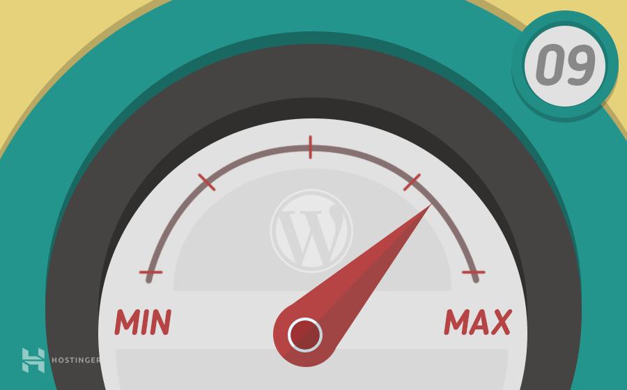 Tăng tốc WordPress trong 9 bước