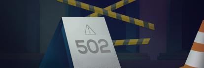 505 bad gateway error