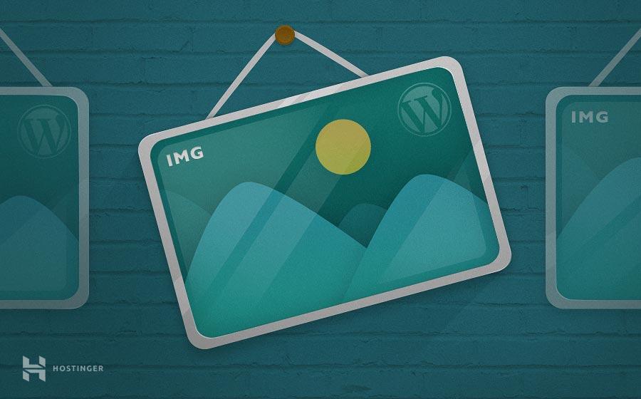 Hướng dẫn tối ưu hóa hình ảnh cho WordPress