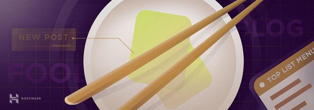Food blog – hướng dẫn tạo blog ẩm thực có thể kiếm tiền từ nó