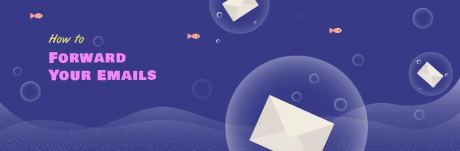 Forward mail là gì? Cách chuyển tiếp email trong control panel